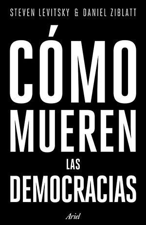 COMO MUEREN LAS DEMOCRACIAS